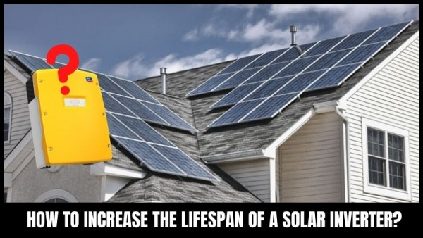 How to extend the lifespan of solar inverter